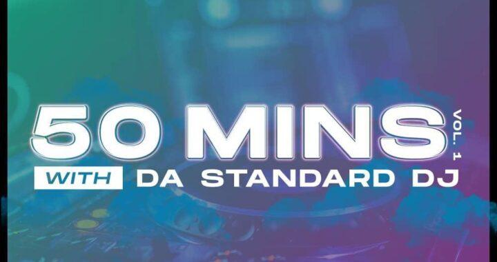 50 Mins with DA Standard DJ