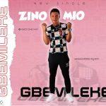 [Music] Zinomio – Gbemileke