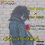 Hyan Wrld X Italo Vibez – Shukura
