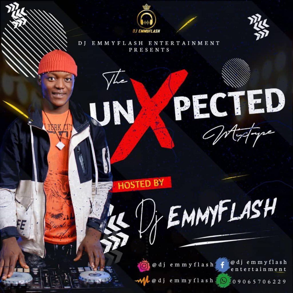DJ Emmyflash - The UnXpected Mixtape