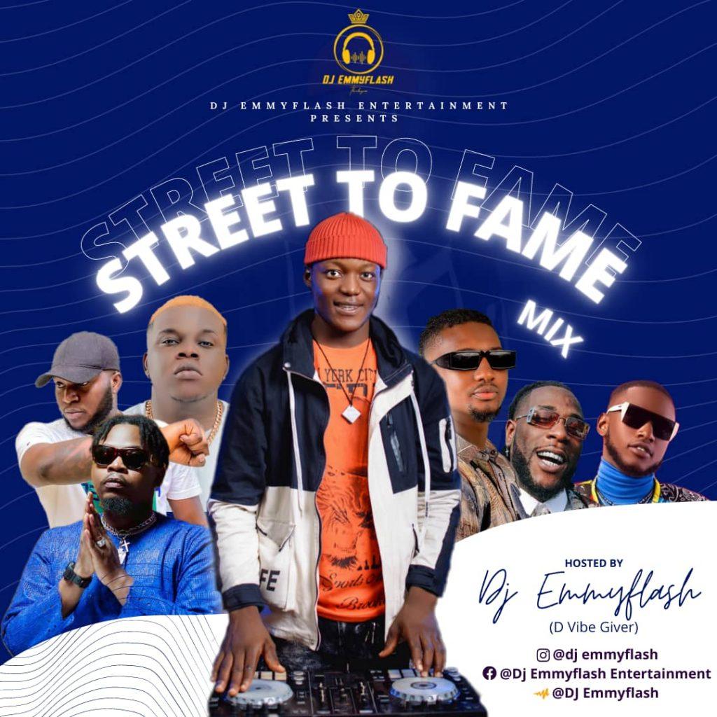 DJ Emmyflash - Street To Fame
