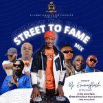 DJ Emmyflash – Street To Fame