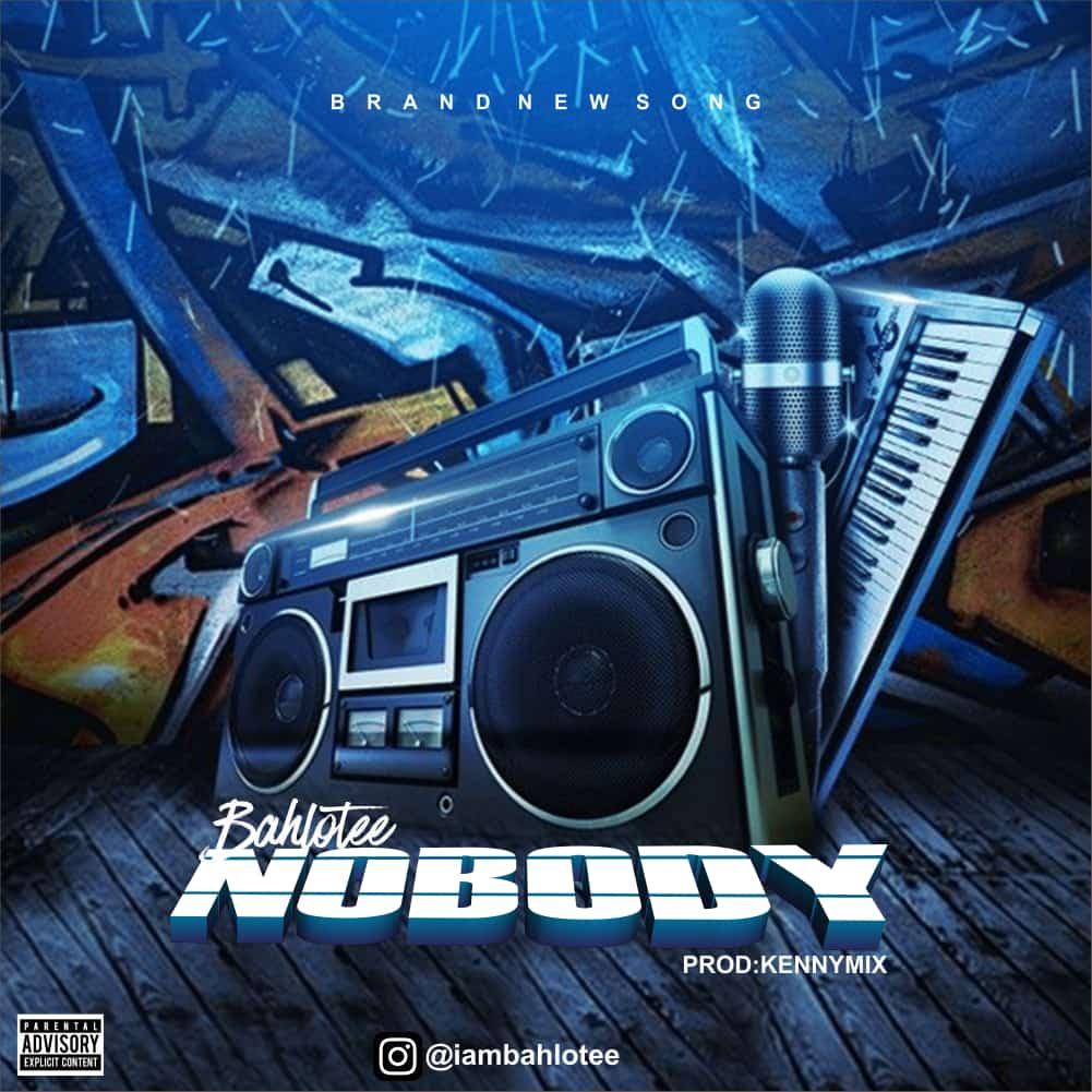 Bahlotee - Nobody
