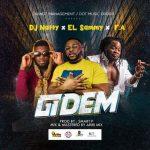 DJ Natty X El Sammy X F.A – Gidem